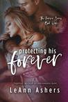 Protecting His Forever (Forever Series, #1)