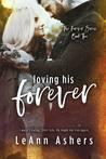 Loving His Forever (Forever Series, #2)