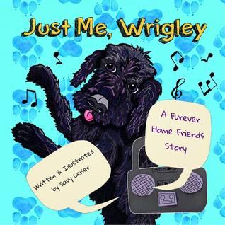 Just Me, Wrigley (Furever Home Friends #3)