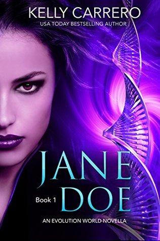Jane Doe: Book 1: An Evolution World Novella Series