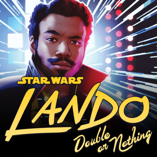 Star Wars: Lando - Double Or Nothing (2018) (Issues) (3 Book Series)