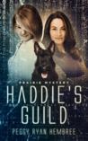 Haddie's Guild : Prairie Mystery