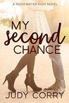 My Second Chance (Ridgewater High #4)