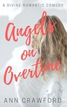 Angels on Overtime by Ann  Crawford
