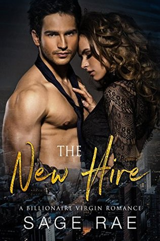 The-New-Hire-A-Billionaire-Virgin-Romance-Sage-Rae
