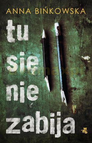 Download gratuito di libri audio digitali Tu się nie zabija (Iga Mirska, #1) 8328037262 PDF ePub iBook by Anna Bińkowska