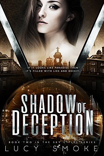 Shadow of Deception (Sky Cities Book 2)