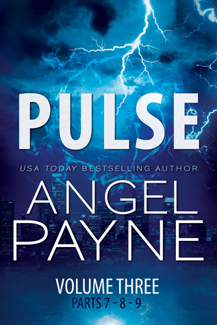 Pulse: Bolt Saga: Volume Three: Parts 7, 8 & 9