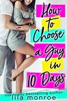How to Choose a Guy in 10 Days (Chick Flick Club, #1)