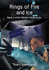 Rings of Fire and Ice (Martian Sands Book 2)