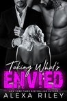 Taking What's Envied (Forced Submission, #8)