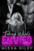Taking What's Envied (Forced Submission, #8) by Alexa Riley