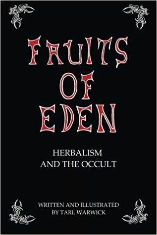 Fruits Of Eden: Herbalism And the Occult