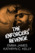 The Enforcers' Revenge by Emma   James