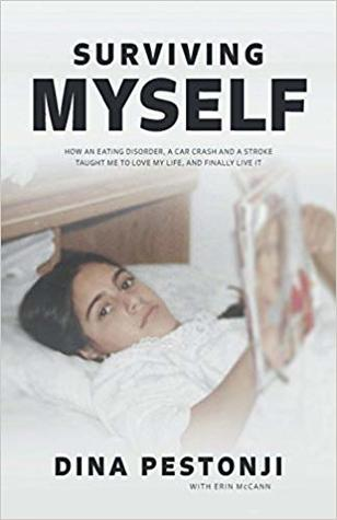 Surviving Myself By Dina Pestonji
