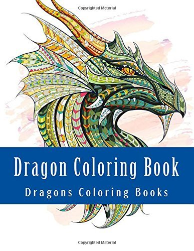 Dragon Coloring Book: Simple Large Print One Sided Stress Relieving, Relaxing Dragons Coloring Book For Grownups, Women, Men & Youths. Easy Dragon Volume 2 (Dragons Coloring Book Cool Cover)