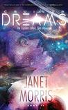 Cruiser Dreams by Janet E. Morris