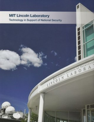 MIT Lincoln Laboratory: Technology in Support of National Security