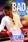 Bad Behavior (Bad in Baltimore, #5)