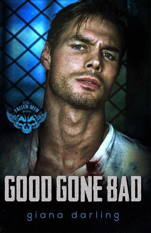 good gone bad the fallen men 3 by giana darling