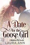 A Date for the Goose Girl: A Middleton Prep Novella