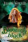 Blooming Black: Rosewood Academy of Witches and Mages (Darkly Sweet Book 4)