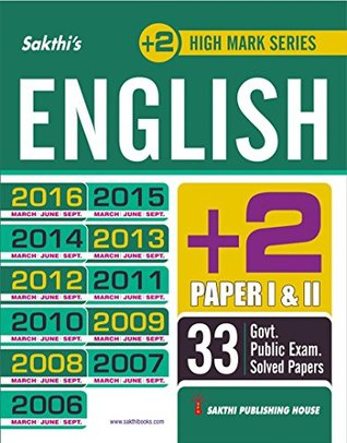 12th (+2) ENGLISH GOVERNMENT PUBLIC EXAMINATION PREVIOUS YEAR SOLVED PAPERS WITH DETAILED ANSWERS (E)