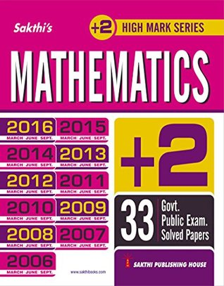 12th (+2) MATHEMATICS GOVERNMENT PUBLIC EXAMINATION PREVIOUS YEAR SOLVED PAPERS WITH DETAILED ANSWERS (E)