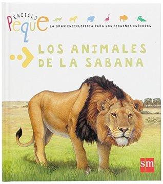 Los animales de la Sabana / The Animals of the Savannah
