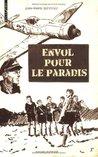 Envol pour le paradis by Jean-Marie Defossez