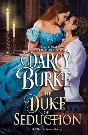 The Duke of Seduction (The Untouchables, #10)