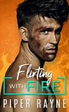 Flirting with Fire (Blue Collar Brothers #1)