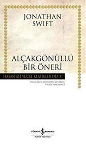 Alcakgonullu Bir Oneri - Hasan Ali Yucel Klasikleri