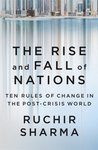 The Rise and Fall of Nations : Ten Rules of Change in the Post - Crisis World (English)(Hardcover)