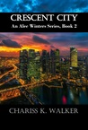 Crescent City (An Alec Winters Series, Book 2)