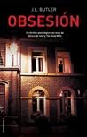 Obsesión by J.L.  Butler