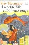 La petite fille au kimono rouge by Haugaard Kay