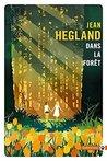 Dans la foret [ Into the Forest ]