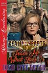 Teach Me What Love Is (Healing Hearts #8)