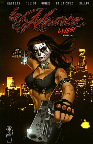 La Muerta Lives, Vol. 1