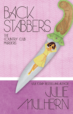 Back Stabbers (The Country Club Murders, #8)