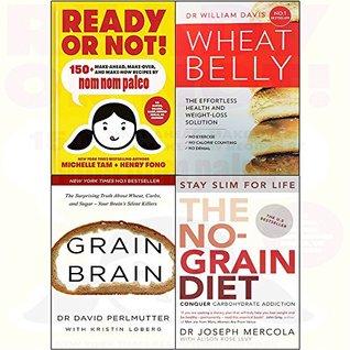 Ready or Not! / Wheat Belly / Grain Brain / The No-Grain Diet