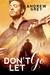 Don't Let Go by Andrew  Grey