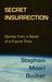 Secret Insurrection by Stephani Maari Booker