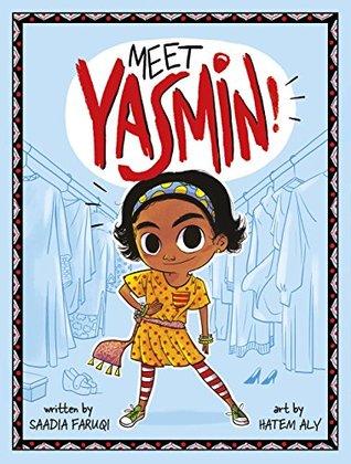 Meet Yasmin! by Saadia Faruqi