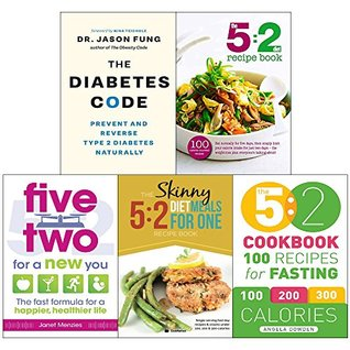 Diabetes code, 5 2 diet recipe book, five two for a new you, 5 2 diet meals for one and 5 2 cookbook 5 books collection set