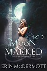 Moon Marked (Magic By Night Book 1)