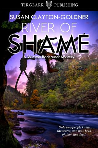 River of Shame (A Winston Radhauser Mystery: #4)