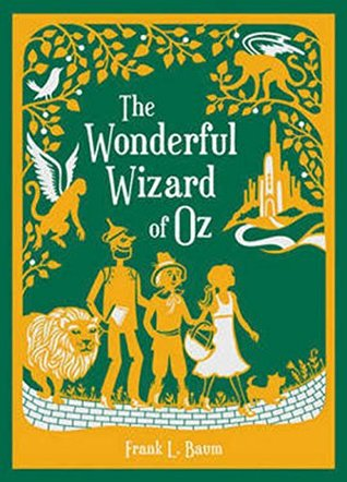 The Wonderful Wizard of Oz (Perfectly Annotated)