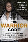 The Warrior Code by Tee Marie Hanible